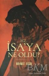 Otto Yayınları - Hz. İsa'ya Ne Oldu?