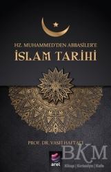 Arel Kitap - Hz Muhammed'den Abbasiler'e İslam Tarihi