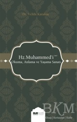 Siyer Yayınları - Hz. Muhammed'i (s.a.s) Okuma Anlama ve Yaşama Sanatı