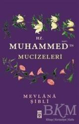 Timaş Yayınları - Hz. Muhammed'in Mucizeleri