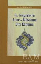 Araştırma Yayınları - Hz. Peygamber'in Anne ve Babasının Dini Konumu