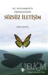 Türkiye Diyanet Vakfı Yayınları - Hz. Peygamber'in Örnekliğinde Sözsüz İletişim