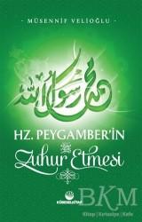 Küresel Kitap - Hz. Peygamber'in Zuhur Etmesi