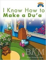 Timaş Publishing - I Know How Make a Du'a