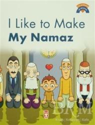 Timaş Publishing - I Like To Make My Namaz