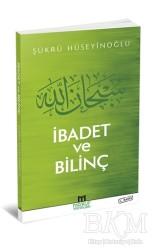 Ma'ruf Yayınları - İbadet ve Bilinç