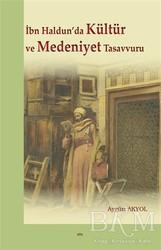 Elis Yayınları - İbn Haldun'da Kültür ve Medeniyet Tasavvuru