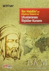 İlkharf Yayınevi - İbn Haldun'un Düşünce Sistemi ve Uluslararası İlişkiler Kuramı