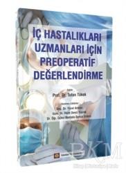 İstanbul Tıp Kitabevi - İç Hastalıkları Uzmanları İçin Preoperatif Değerlendirme