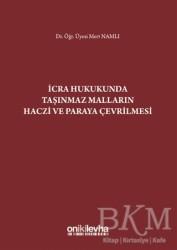 On İki Levha Yayınları - İcra Hukukunda Taşınmaz Malların Haczi ve Paraya Çevrilmesi