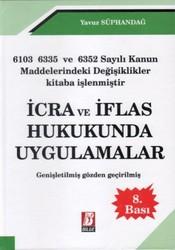 Bilge Yayınevi - İcra ve İflas Hukukunda Uygulamalar