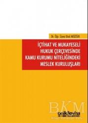 On İki Levha Yayınları - İçtihat ve Mukayeseli Hukuk Çerçevesinde Kamu Kurumu Niteliğindeki Meslek Kuruluşları