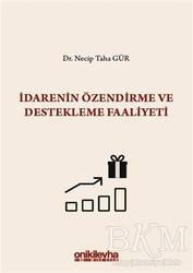 On İki Levha Yayınları - İdarenin Özendirme ve Destekleme Faaliyeti