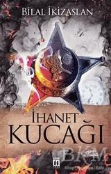 Uğur Tuna Yayınları - İhanet Kucağı