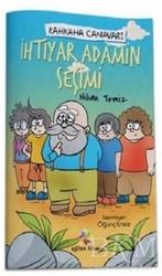 Eğiten Kitap Çocuk Kitapları - İhtiyar Adamın Seçimi - Kahkaha Canavarı