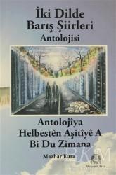 Arya Yayıncılık - İki Dilde Barış Şiirleri Antolojisi