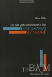 Müzik Eğitimi Yayınları - İkinci Kuşak Çağdaş Bestecilerimizden İki Örnek: İlhan Usmanbaş - Nevit Kodallı