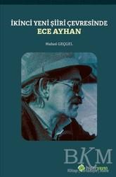 Hiperlink Yayınları - İkinci Yeni Şiiri Çevresinde - Ece Ayhan