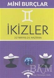 Taksim & Taksim - İkizler 22 Mayıs - 21 Haziran Düşünüyorum, O Halde Varım!