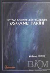 Fenomen Yayıncılık - İktidar Mücadelesi Temelinde Osmanlı Tarihi