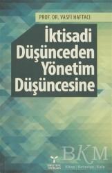 Umuttepe Yayınları - İktisadi Düşünceden Yönetim Düşüncesine
