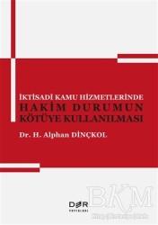 Der Yayınları - İktisadi Kamu Hizmetlerinde Hakim Durumun Kötüye Kullanılması