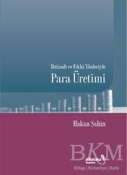 Albaraka Yayınları - İktisadi ve Fıkhi Yönleriyle Para Üretimi
