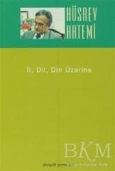 Dergah Yayınları - İl, Dil, Din Üzerine