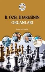 Türk İdari Araştırmaları Vakfı - İl Özel İdaresinin Organları