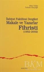 Ankara Okulu Yayınları - İlahiyat Fakültesi Dergileri Makale ve Yazarlar Fihristi