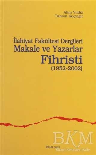 İlahiyat Fakültesi Dergileri Makale ve Yazarlar Fihristi