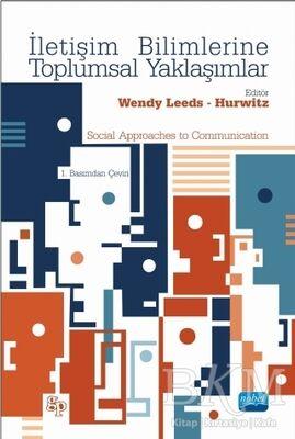 İletişim Bilimlerine Toplumsal Yaklaşımlar