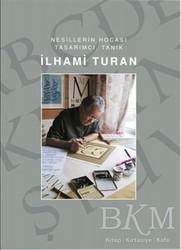 Alternatif Yayıncılık - İlhami Turan - Nesillerin Hocası Tasarımcı, Tanık