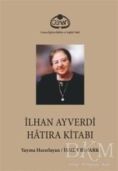 Cenan Eğitim Kültür ve Sağlık Vakfı - İlhan Ayverdi Hatıra Kitabı