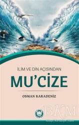 Marmara Üniversitesi İlahiyat Fakültesi Vakfı - İlim ve Din Açısından Mu'cize