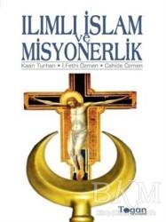 Togan Yayıncılık - Ilımlı İslam ve Misyonerlik