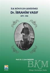 Nisan Kitabevi - Ders Kitaplar - İlk Röntgen Şehidimiz Dr. İbrahim Vasıf