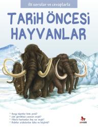 Almidilli - Tarih Öncesi Hayvanlar - İlk Sorular ve Cevaplarla
