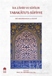 Emin Yayınları - Renkli Kitaplar - İlk Zahid ve Sufiler Tabakatu's-Sufiyye
