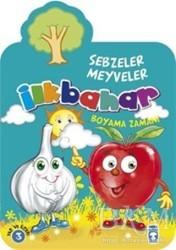 Ilkbahar Sebzeler Meyveler Boyama Zamanı Bkm Kitap