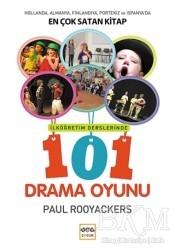 Nar Yayınları - İlköğretim Derslerinde 101 Drama Oyunu