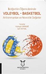 Akademisyen Kitabevi - İlköğretim Öğrencilerinde Voleybol – Basketbol Antrenmanları ve Nevrotik Değerler