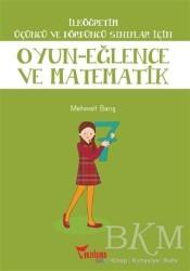 Yazılama Yayınevi - İlköğretim Üçüncü ve Dördüncü Sınıflar İçin Oyun - Eğlence ve Matematik
