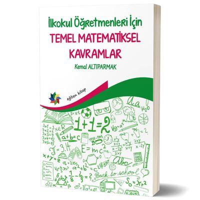 İlkokul Öğretmenleri İçin Temel Matematiksel Kavramlar
