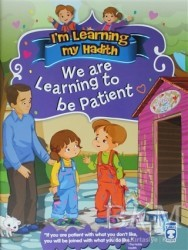 Timaş Publishing - I'm Learning My Hadith - We Are Learning To Be Patient