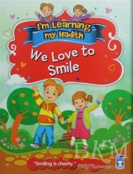 Timaş Publishing - I'm Learning My Hadith - We Love to Smile
