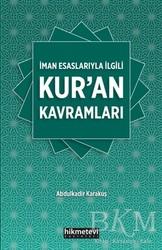 Hikmetevi Yayınları - İman Esaslarıyla İlgili Kur'an Kavramları