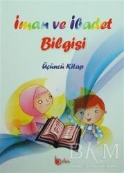 Beka Yayınları - İman ve İbadet Bilgisi : Üçüncü Kitap