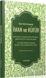 İsmailağa Yayınları - İman ve Küfür