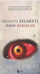 Beka Yayınları - İmanın Felaketi - Hain Bakışlar